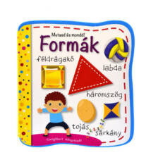Formák - Mutasd és mondd! Képeskönyv