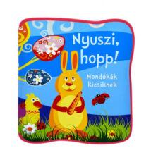 Bogos Katalin: Nyuszi, hopp! - Mondókák kicsiknek - Szivacskönyv