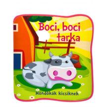 Bogos Katalin: Boci, boci tarka - Mondókák kicsiknek Szivacskönyv