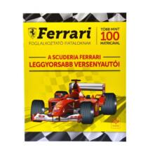 A Scuderia Ferrari leggyorsabb veresenyautói - Ferrari foglalkoztató fiataloknak 100 matricával