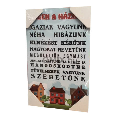 FA TÁBLAKÉP - Ebben a Házban... 40x25cm